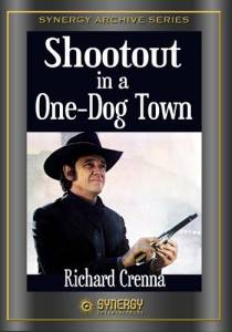 Shootout in a One-Dog Town  (ТВ)